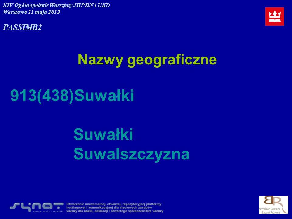 913(438)Suwałki Suwałki Suwalszczyzna Nazwy geograficzne PASSIM B2