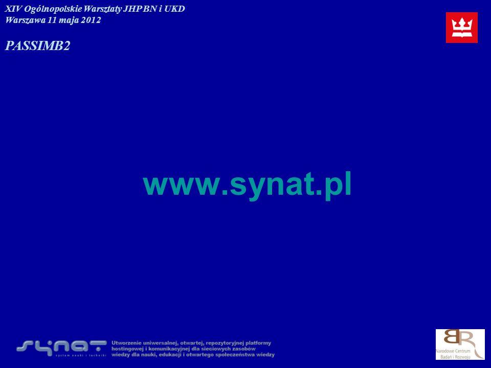 www.synat.pl PASSIM B2 XIV Ogólnopolskie Warsztaty JHP BN i UKD