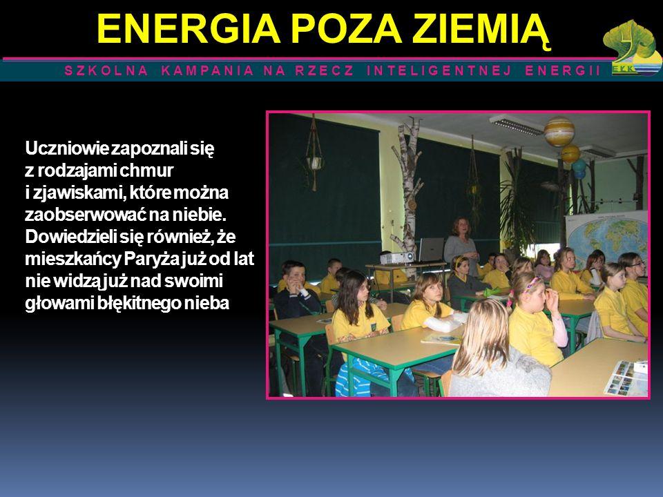 ENERGIA POZA ZIEMIĄ S Z K O L N A K A M P A N I A N A R Z E C Z I N T E L I G E N T N E J E N E R G I I.