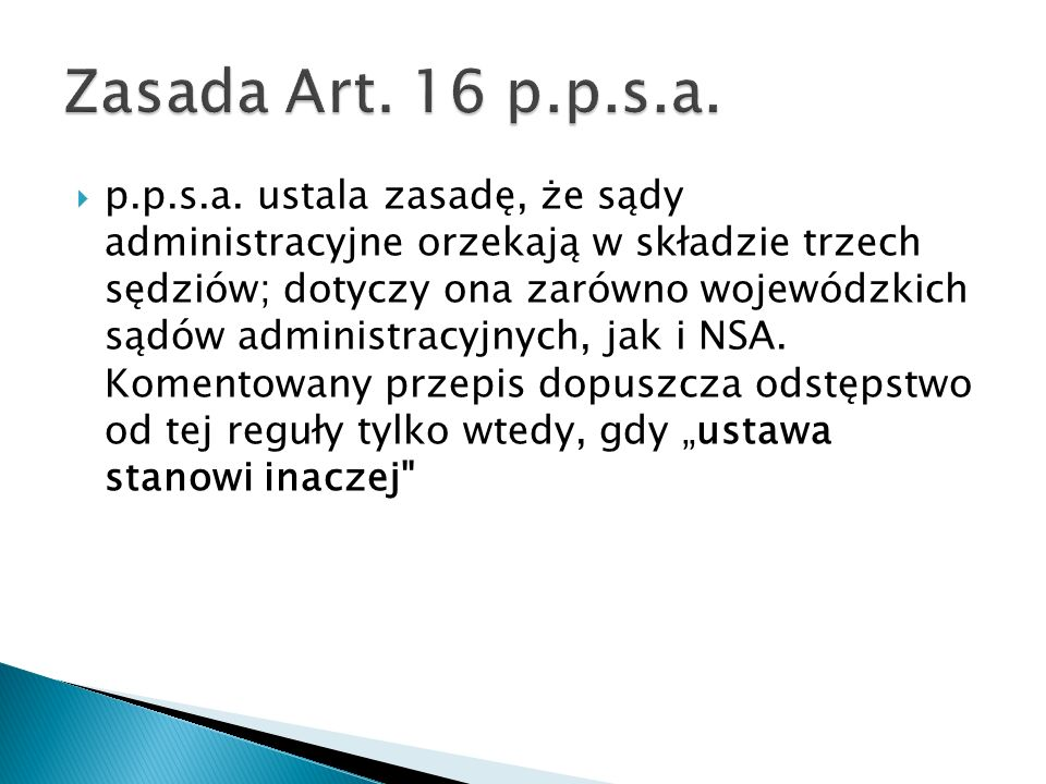 Zasada Art. 16 p.p.s.a.