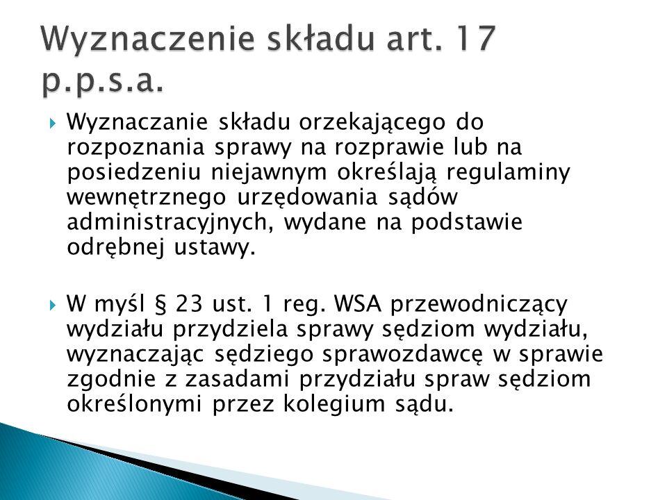 Wyznaczenie składu art. 17 p.p.s.a.