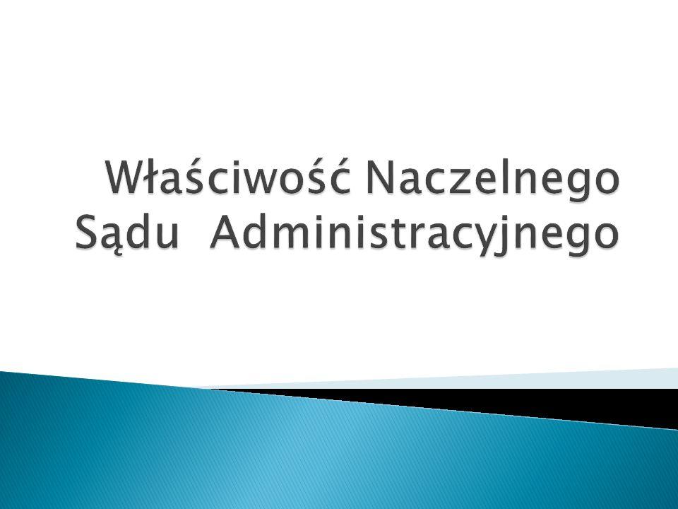 Właściwość Naczelnego Sądu Administracyjnego