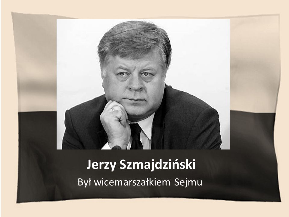 Jerzy Szmajdziński Był wicemarszałkiem Sejmu