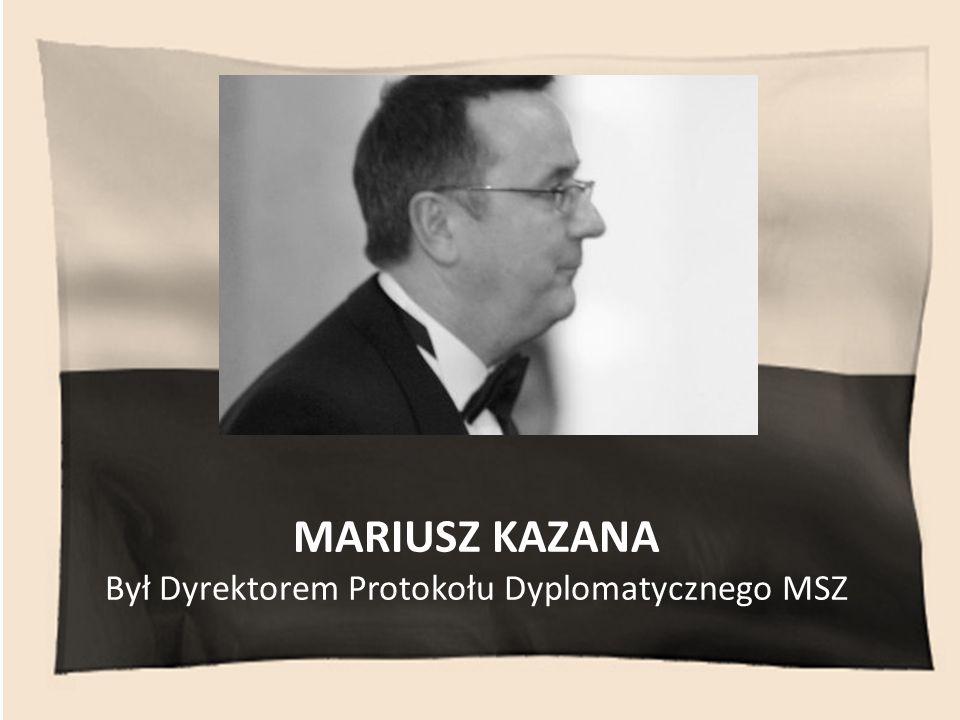 Był Dyrektorem Protokołu Dyplomatycznego MSZ