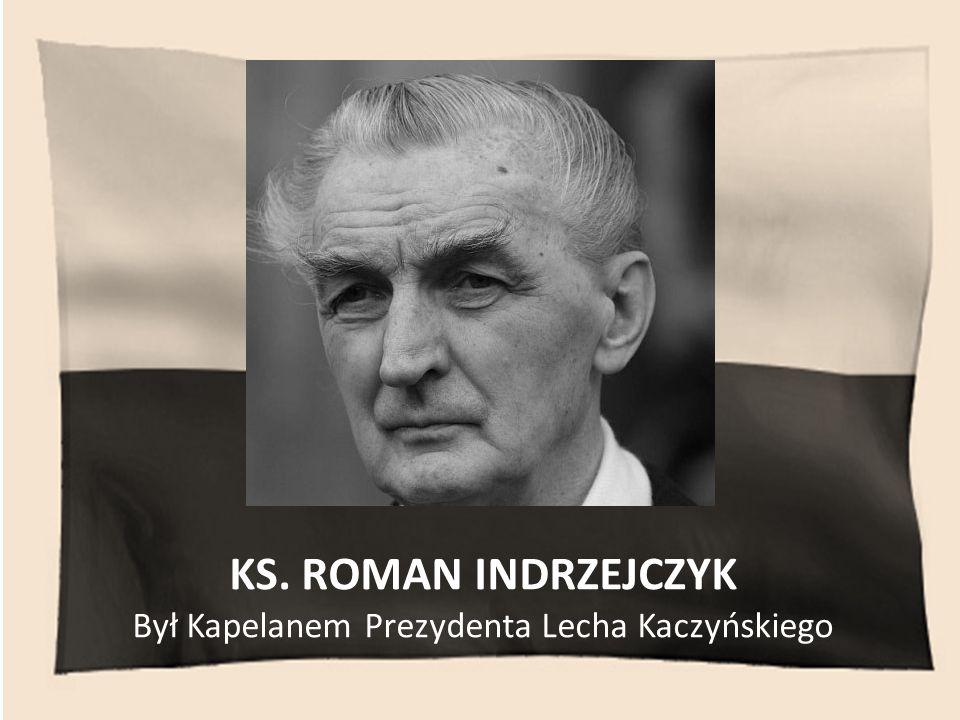 Był Kapelanem Prezydenta Lecha Kaczyńskiego