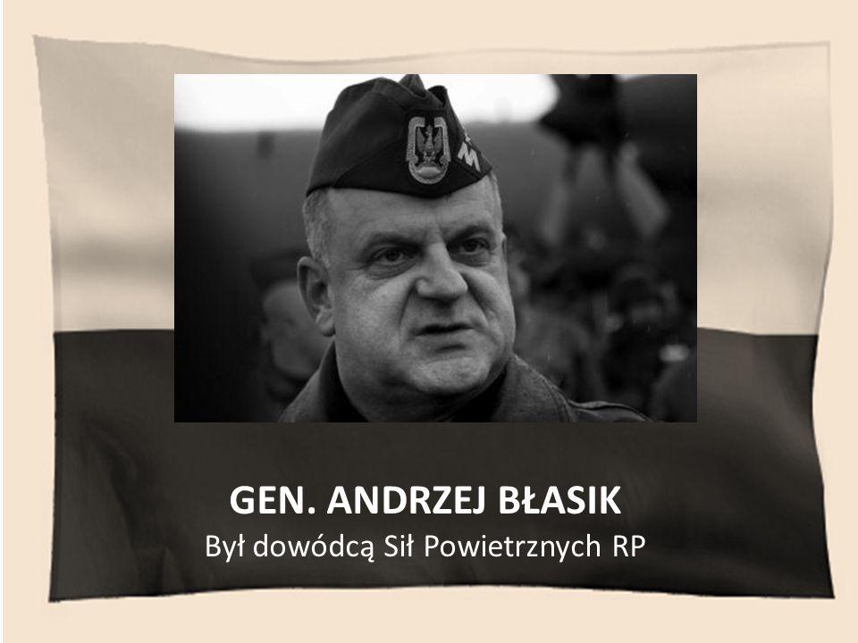 Był dowódcą Sił Powietrznych RP
