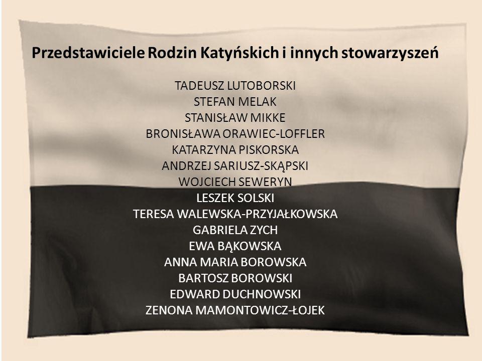 Przedstawiciele Rodzin Katyńskich i innych stowarzyszeń