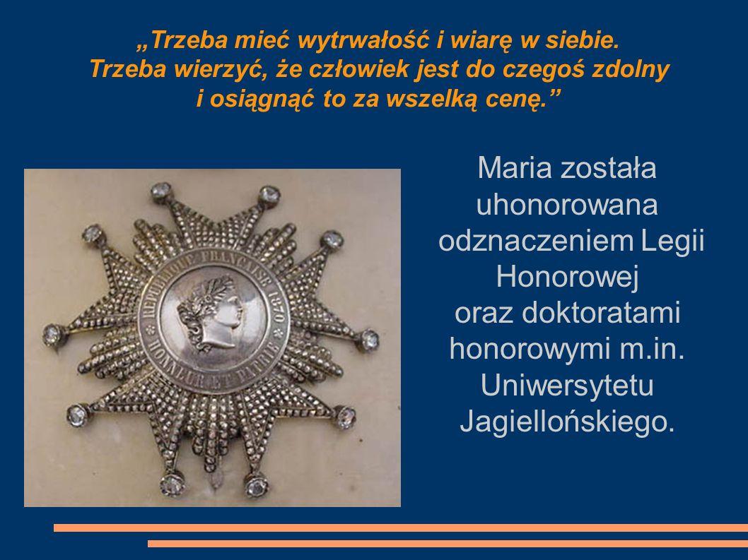 Maria została uhonorowana odznaczeniem Legii Honorowej