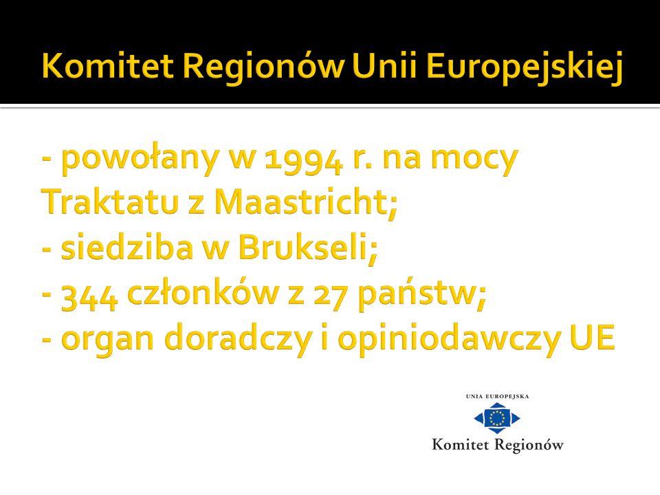 Komitet Regionów Unii Europejskiej - powołany w 1994 r