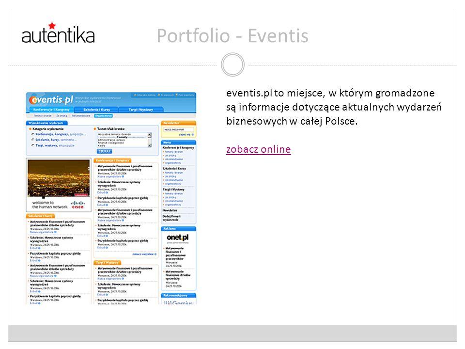 Portfolio - Eventis eventis.pl to miejsce, w którym gromadzone są informacje dotyczące aktualnych wydarzeń biznesowych w całej Polsce.
