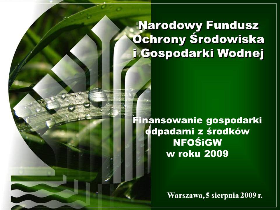 Finansowanie gospodarki odpadami z środków NFOŚiGW w roku 2009