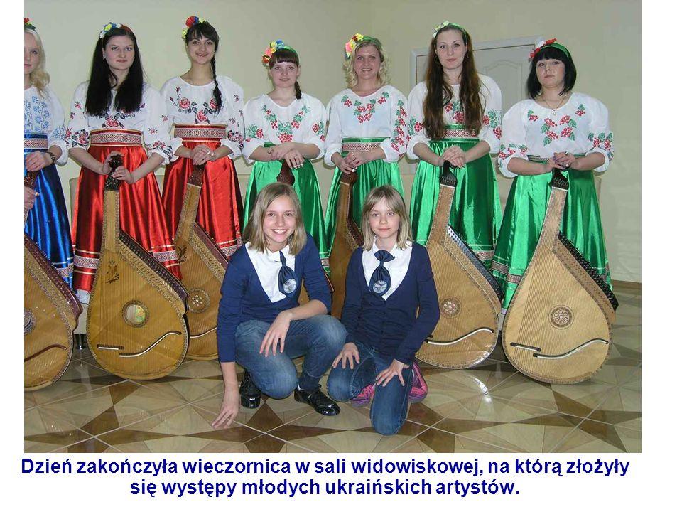 Dzień zakończyła wieczornica w sali widowiskowej, na którą złożyły się występy młodych ukraińskich artystów.