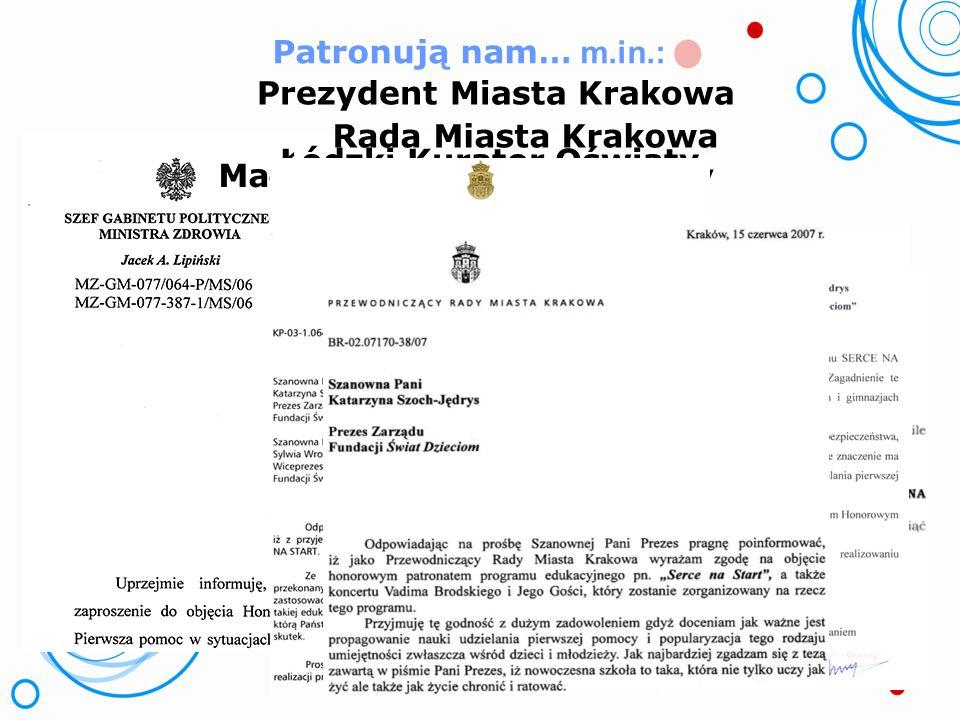 Prezydent Miasta Krakowa Rada Miasta Krakowa Łódzki Kurator Oświaty