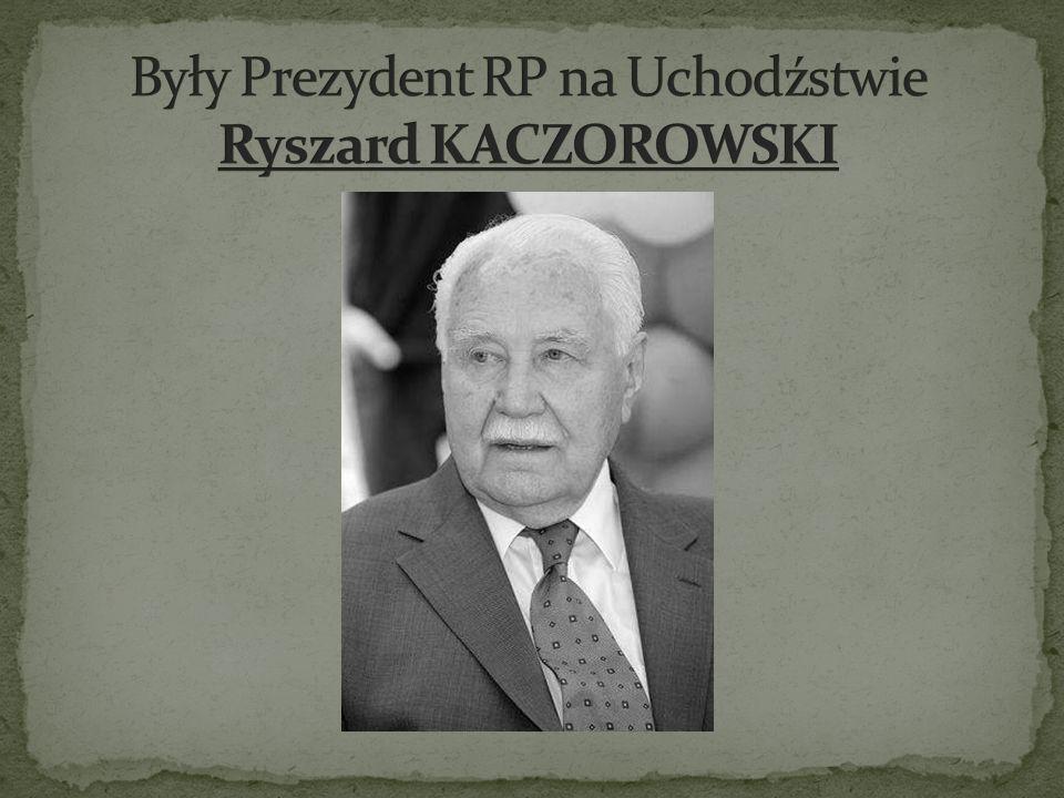Były Prezydent RP na Uchodźstwie Ryszard KACZOROWSKI