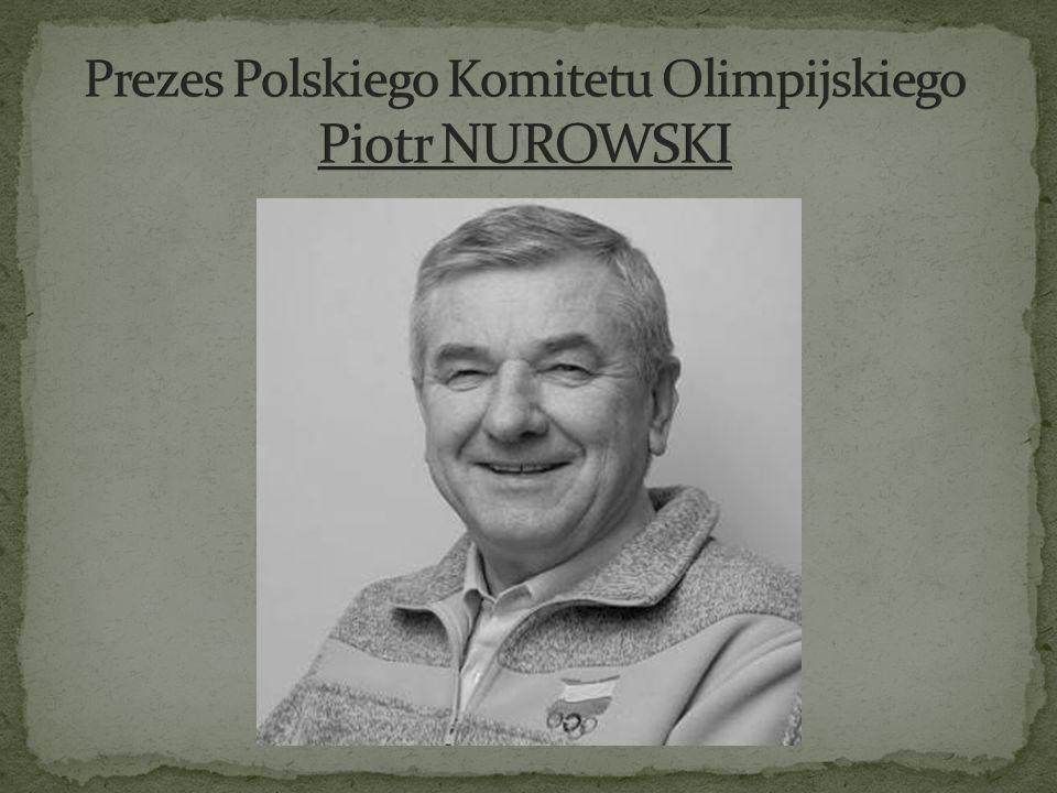 Prezes Polskiego Komitetu Olimpijskiego Piotr NUROWSKI