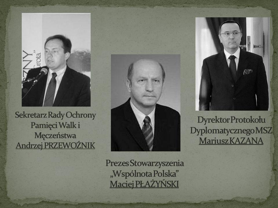 Sekretarz Rady Ochrony Pamięci Walk i Męczeństwa Andrzej PRZEWOŹNIK