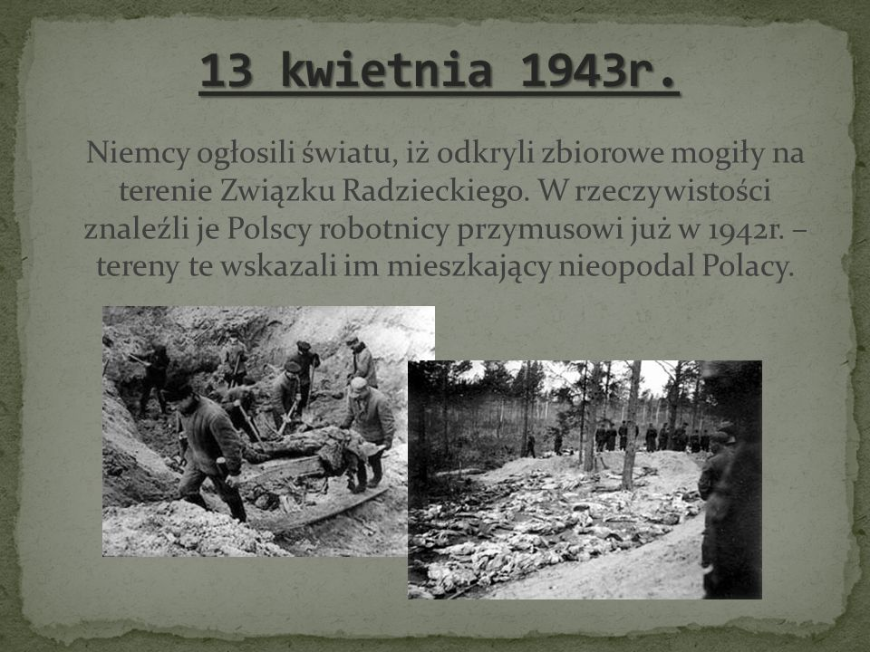 13 kwietnia 1943r.
