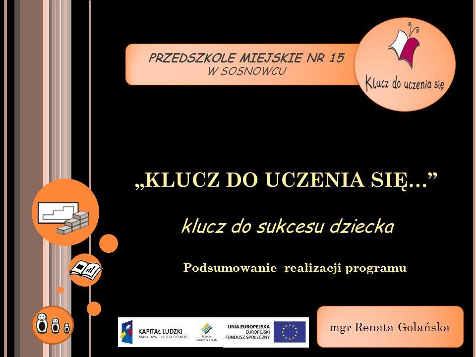 """""""KLUCZ DO UCZENIA SIĘ… klucz do sukcesu dziecka"""