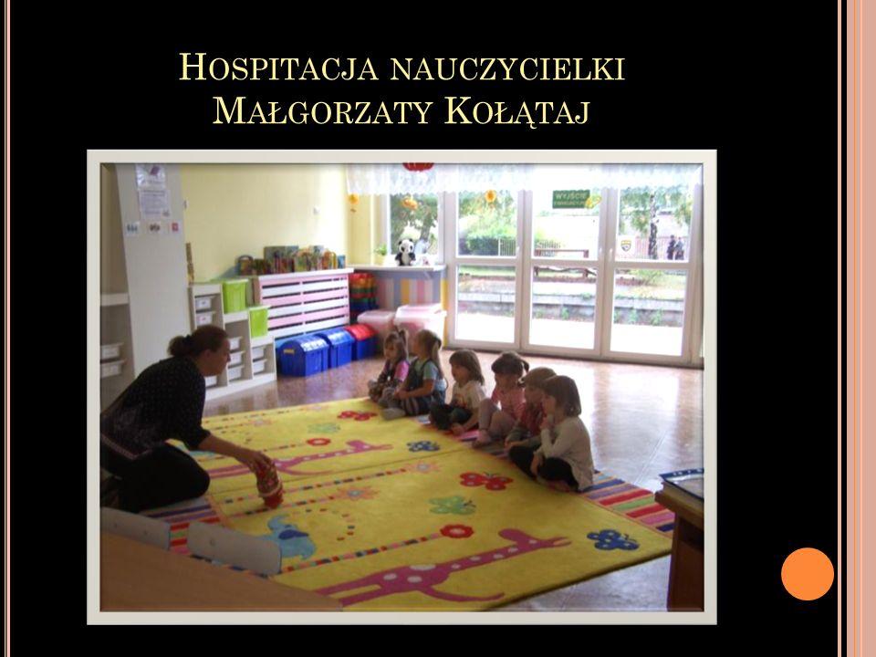 Hospitacja nauczycielki Małgorzaty Kołątaj