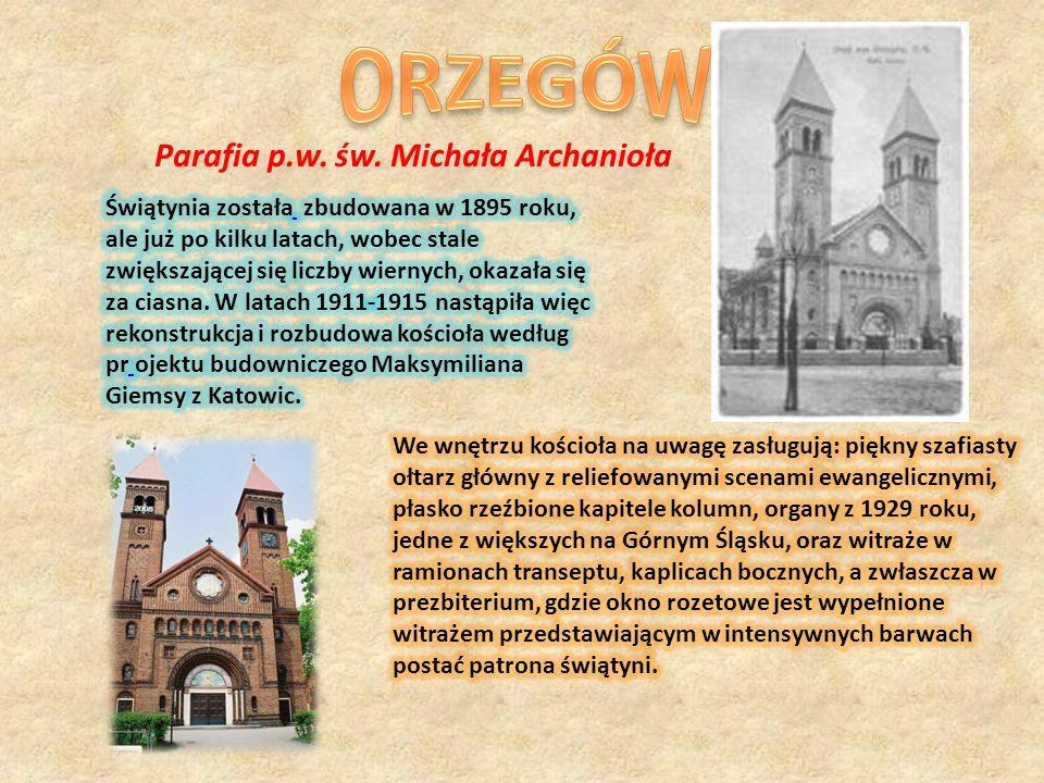 ORZEGÓW Parafia p.w. św. Michała Archanioła