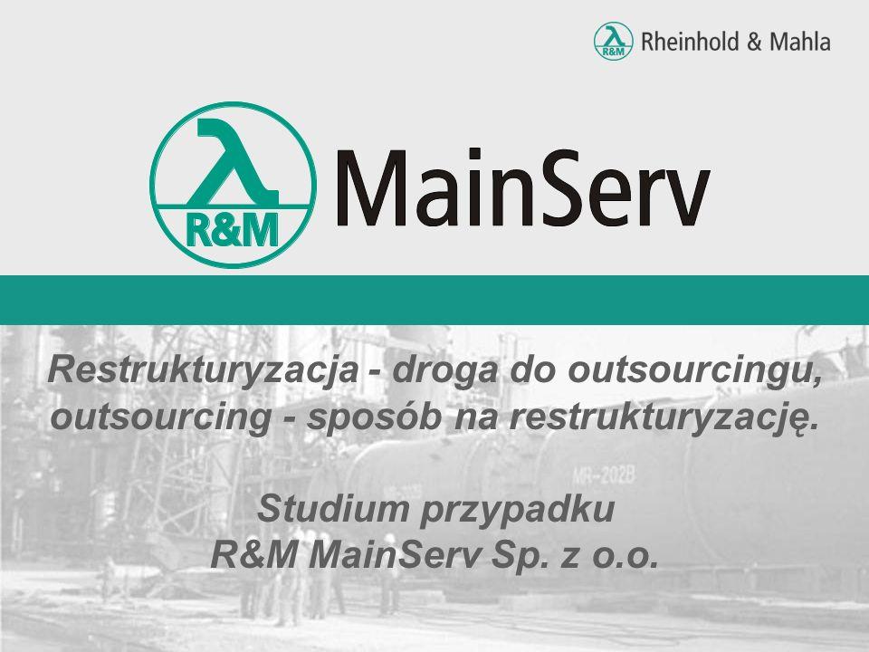 Restrukturyzacja - droga do outsourcingu, outsourcing - sposób na restrukturyzację.