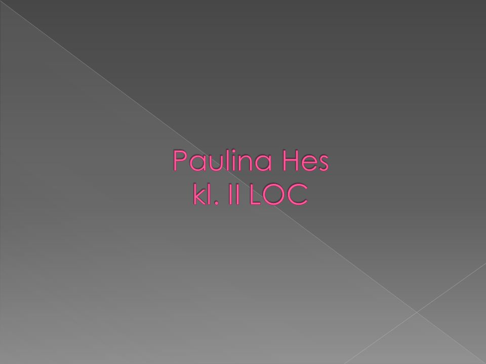 Paulina Hes kl. II LOC