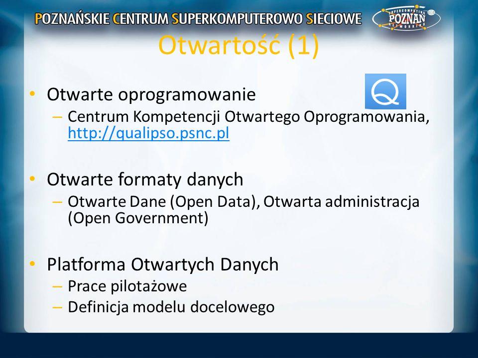 Otwartość (1) Otwarte oprogramowanie Otwarte formaty danych