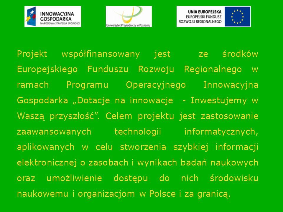 """Projekt współfinansowany jest ze środków Europejskiego Funduszu Rozwoju Regionalnego w ramach Programu Operacyjnego Innowacyjna Gospodarka """"Dotacje na innowacje - Inwestujemy w Waszą przyszłość ."""