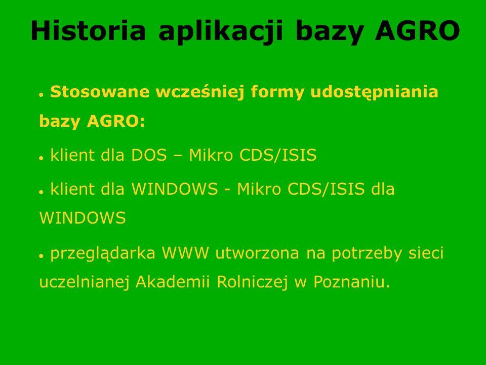 Historia aplikacji bazy AGRO