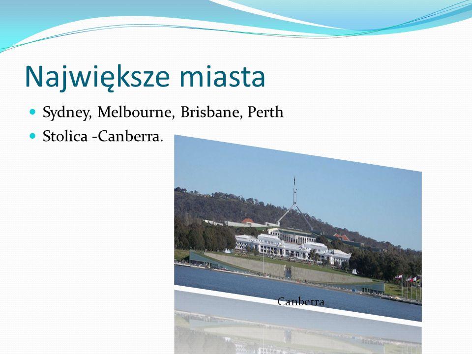 Największe miasta Sydney, Melbourne, Brisbane, Perth
