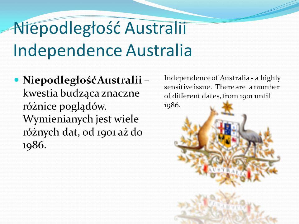 Niepodległość Australii Independence Australia