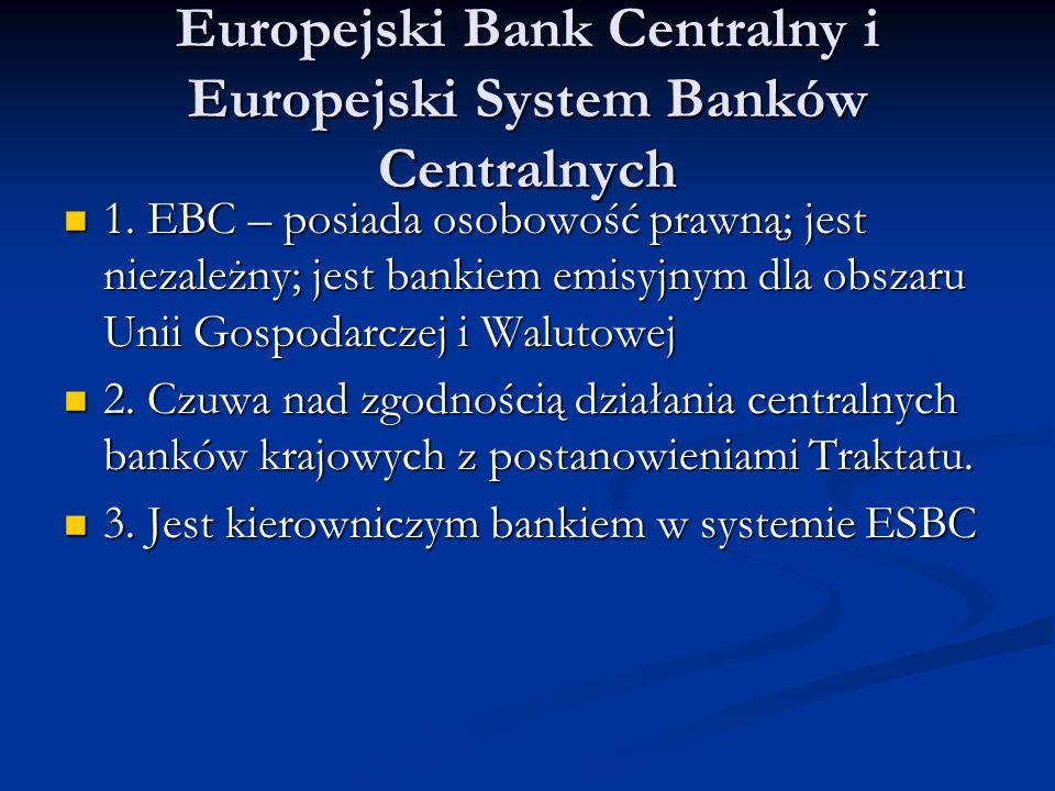 Europejski Bank Centralny i Europejski System Banków Centralnych