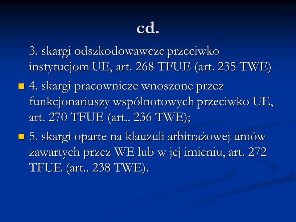 cd. 3. skargi odszkodowawcze przeciwko instytucjom UE, art. 268 TFUE (art. 235 TWE)