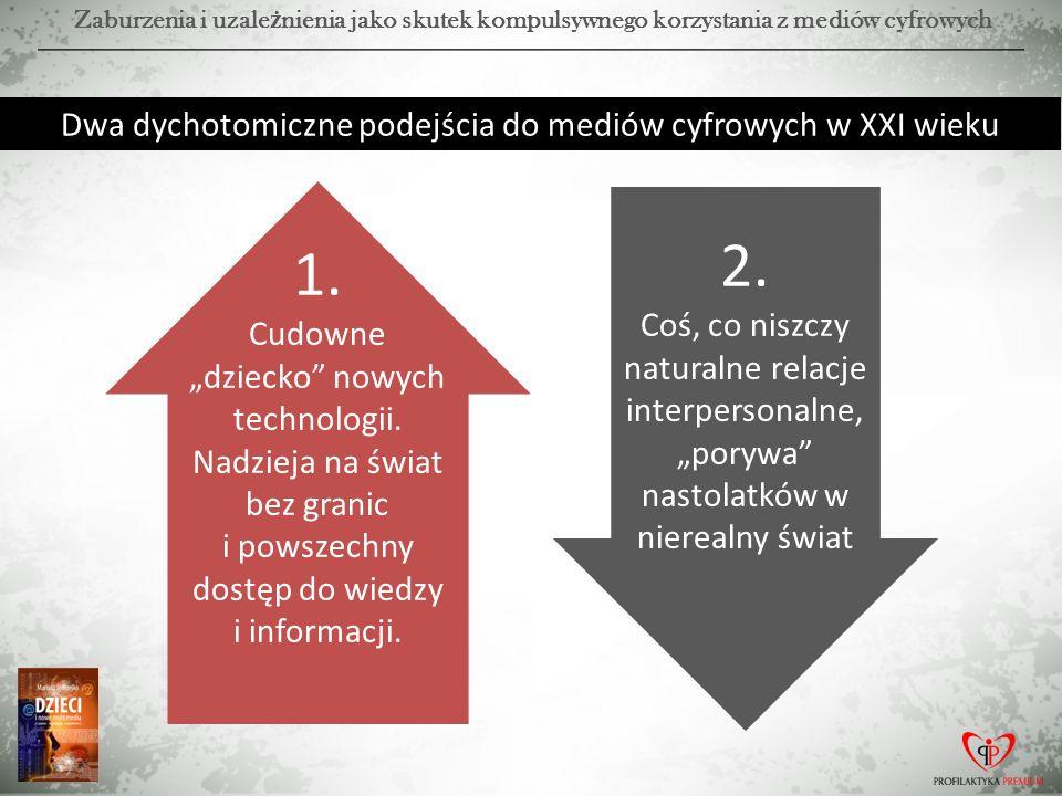 Dwa dychotomiczne podejścia do mediów cyfrowych w XXI wieku