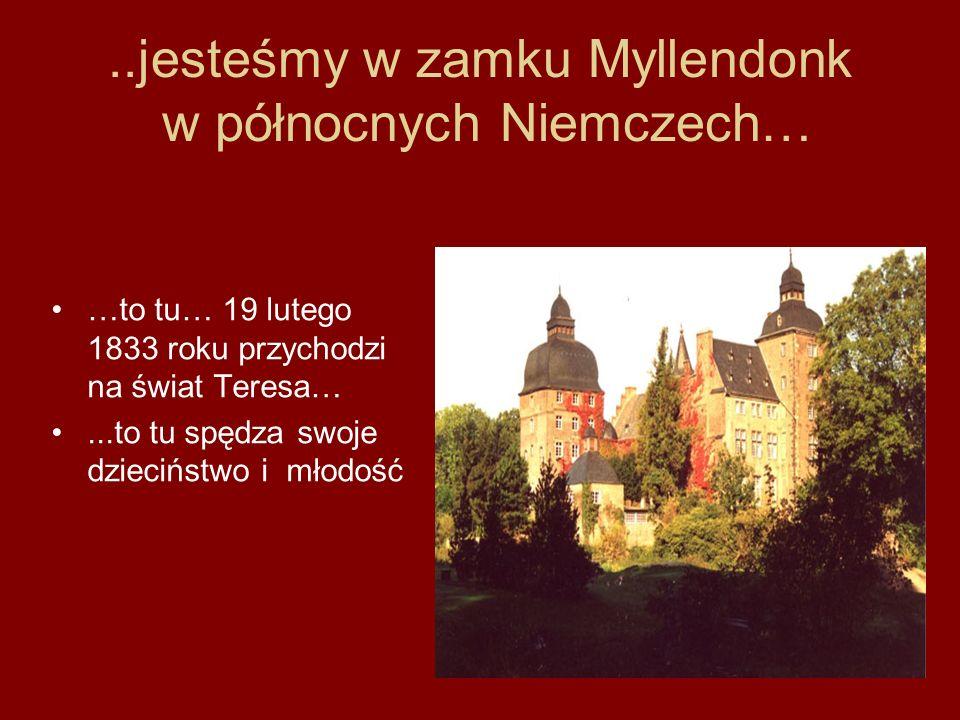 ..jesteśmy w zamku Myllendonk w północnych Niemczech…
