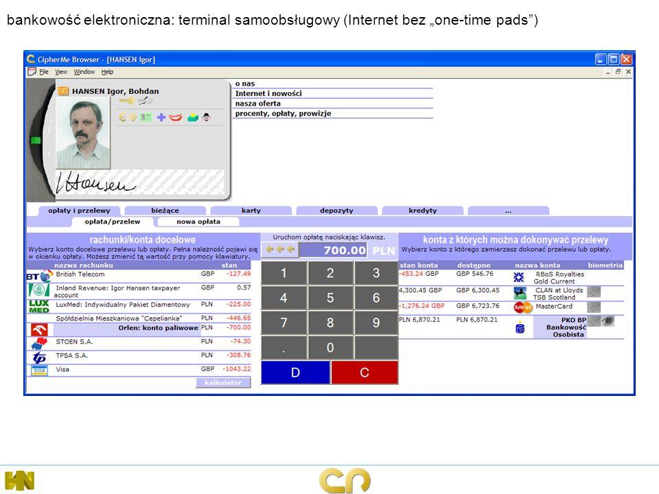 """bankowość elektroniczna: terminal samoobsługowy (Internet bez """"one-time pads )"""