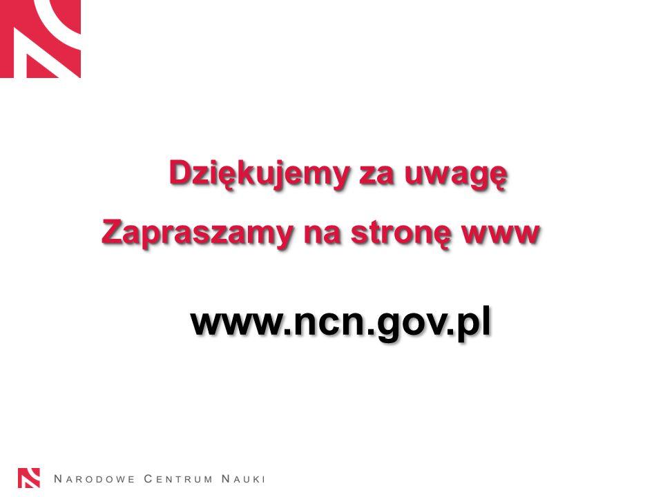 Dziękujemy za uwagę Zapraszamy na stronę www www.ncn.gov.pl