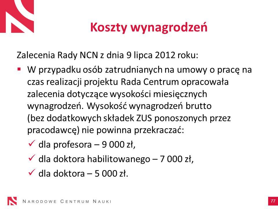 Koszty wynagrodzeń Zalecenia Rady NCN z dnia 9 lipca 2012 roku: