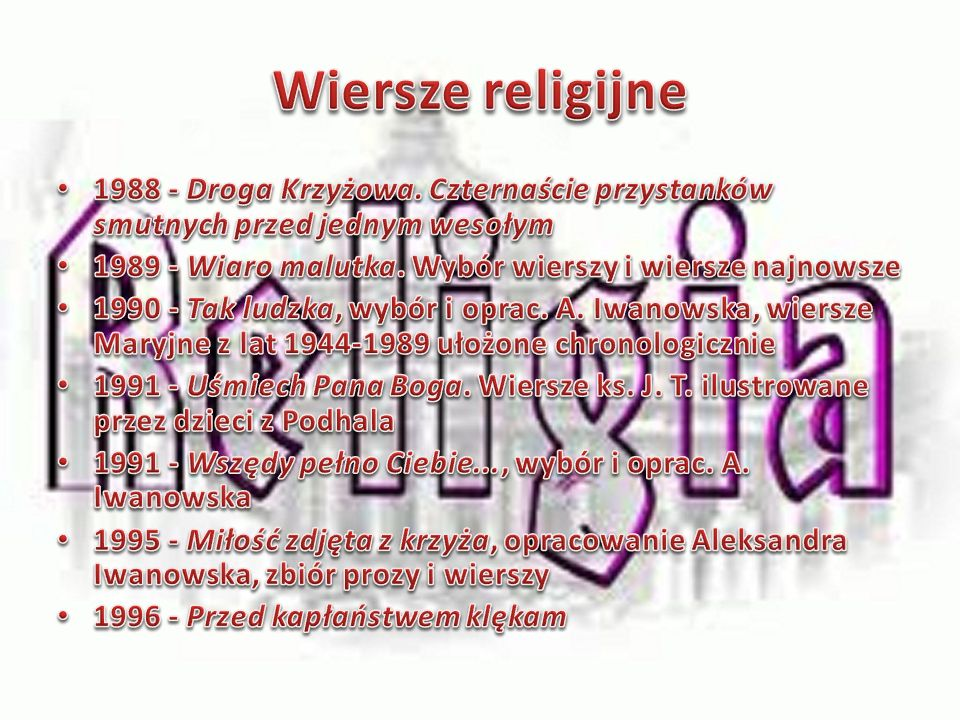 Wiersze religijne 1988 - Droga Krzyżowa. Czternaście przystanków smutnych przed jednym wesołym.