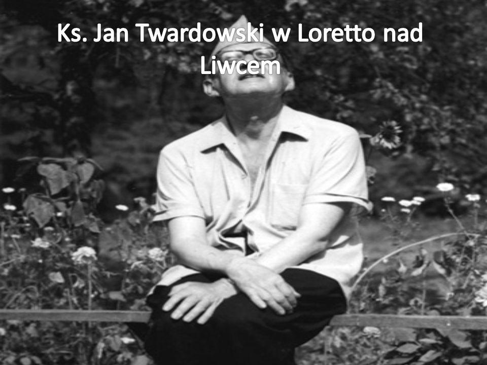 Ks. Jan Twardowski w Loretto nad Liwcem