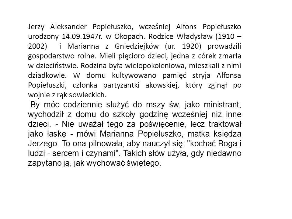 Jerzy Aleksander Popiełuszko, wcześniej Alfons Popiełuszko urodzony 14