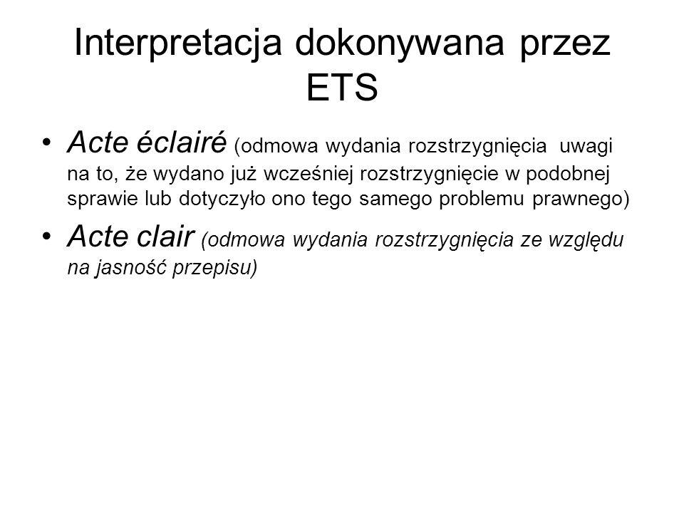 Interpretacja dokonywana przez ETS