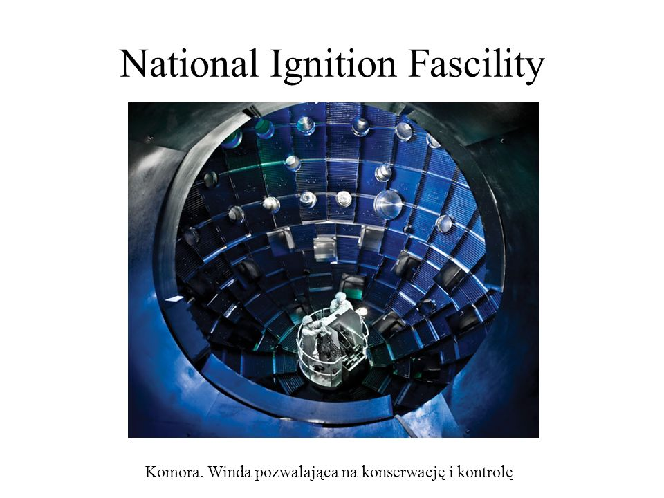 National Ignition Fascility