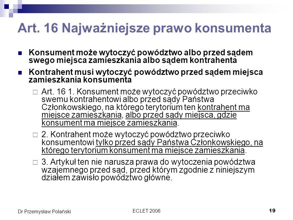 Art. 16 Najważniejsze prawo konsumenta