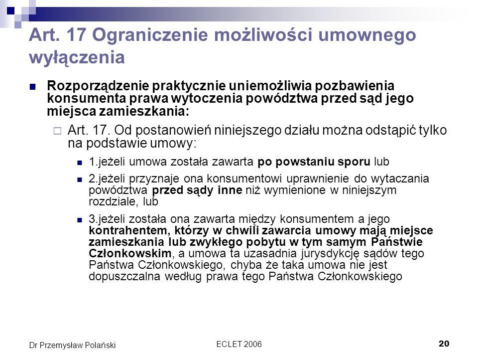 Art. 17 Ograniczenie możliwości umownego wyłączenia