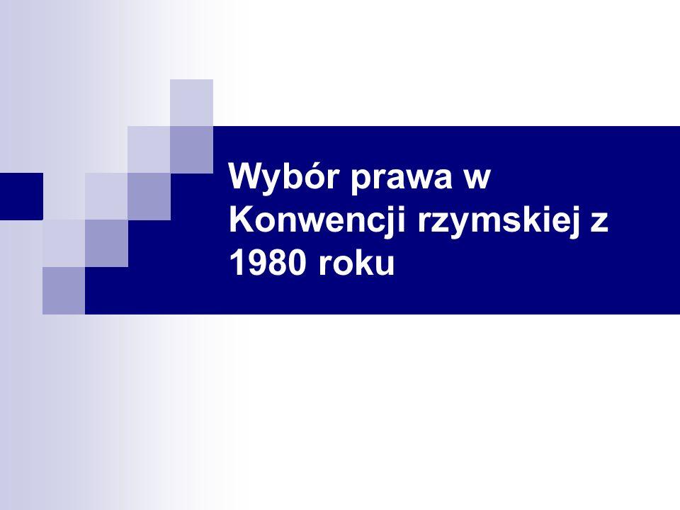 Wybór prawa w Konwencji rzymskiej z 1980 roku