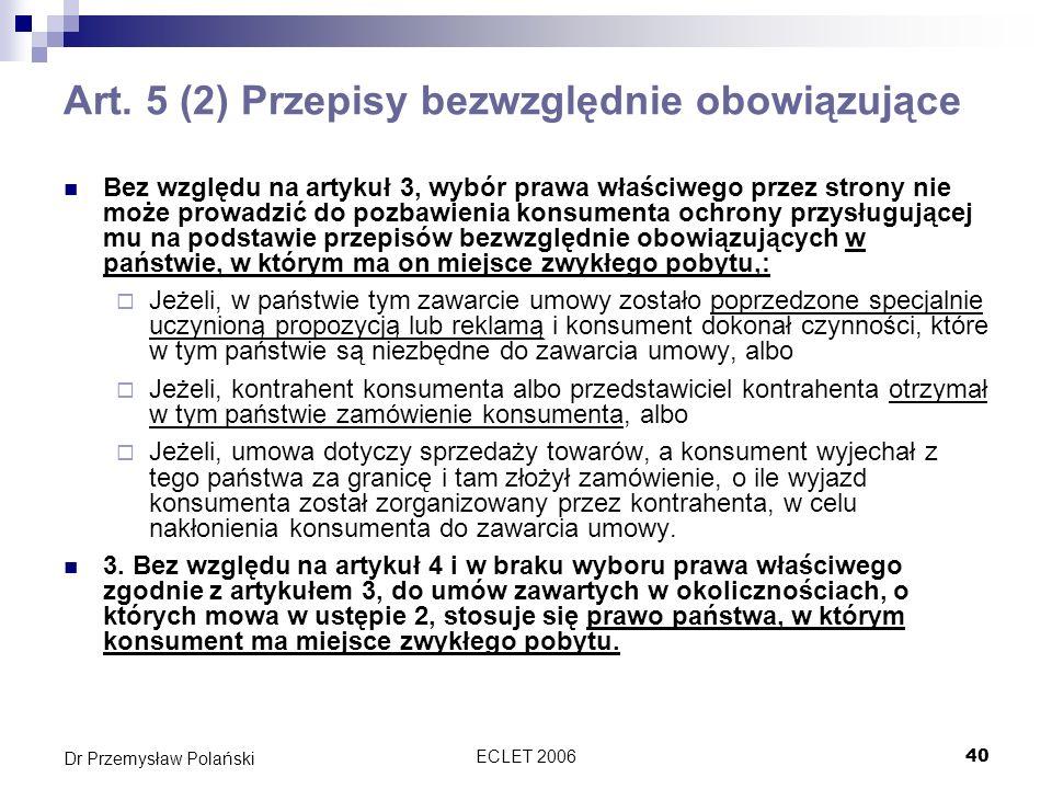 Art. 5 (2) Przepisy bezwzględnie obowiązujące