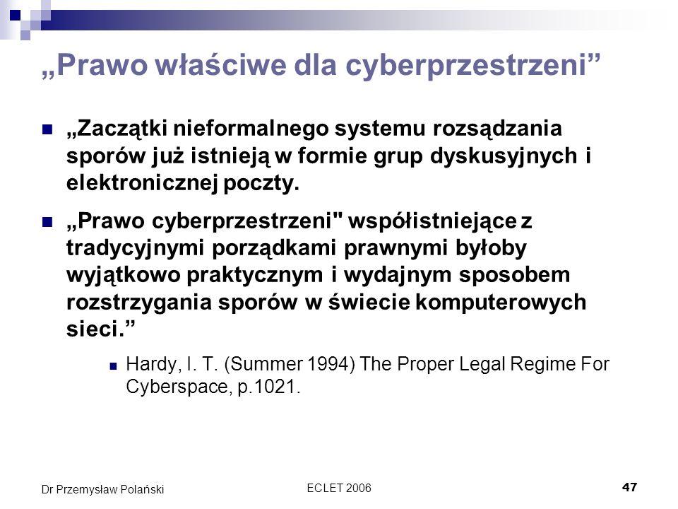"""""""Prawo właściwe dla cyberprzestrzeni"""