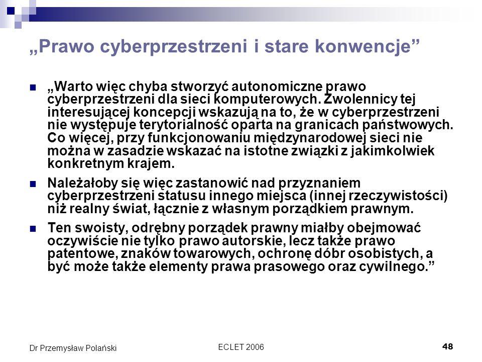 """""""Prawo cyberprzestrzeni i stare konwencje"""