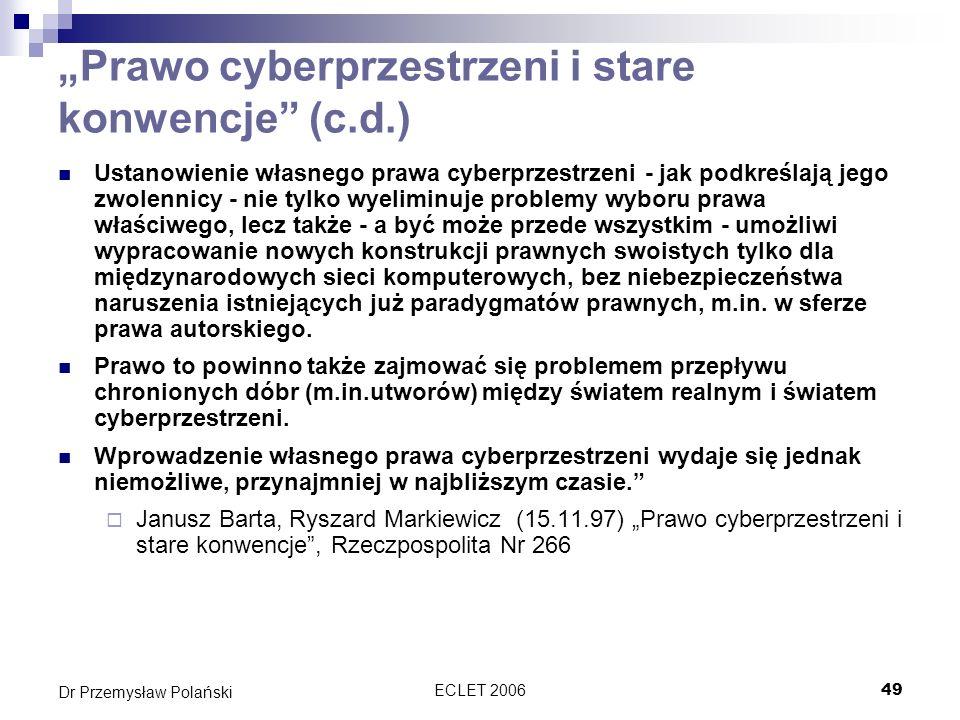 """""""Prawo cyberprzestrzeni i stare konwencje (c.d.)"""